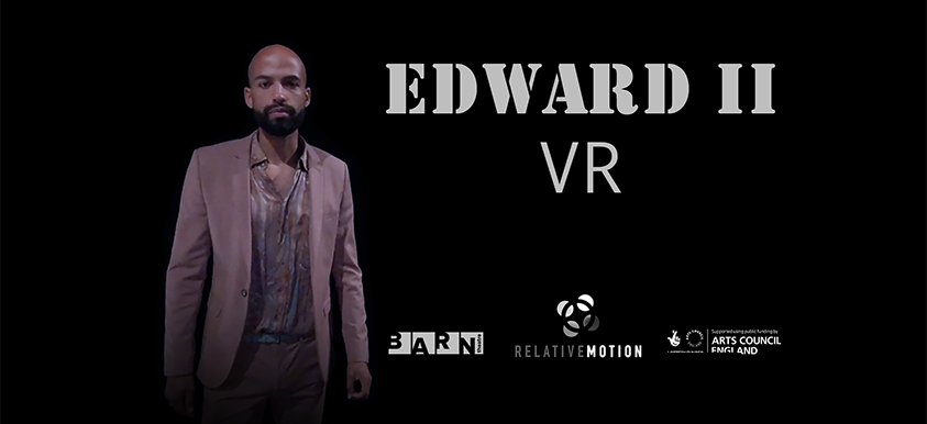 Edward II in Virtual Reality