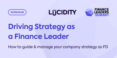Driving Strategy As a Finance Leader: How To Guide & Manage Your Company Strategy