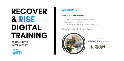 West Sussex Recover & Rise #9: Google Adwords | Training