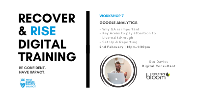 West Sussex Recover & Rise #7: Google Analytics | Training