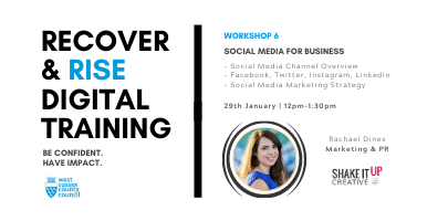 West Sussex Recover & Rise #6: Social Media for Business | Training