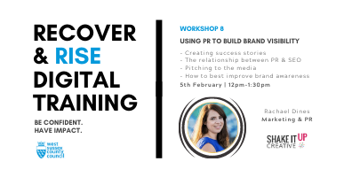 West Sussex Recover & Rise #8: Using PR to Build Brand Visibility | Training