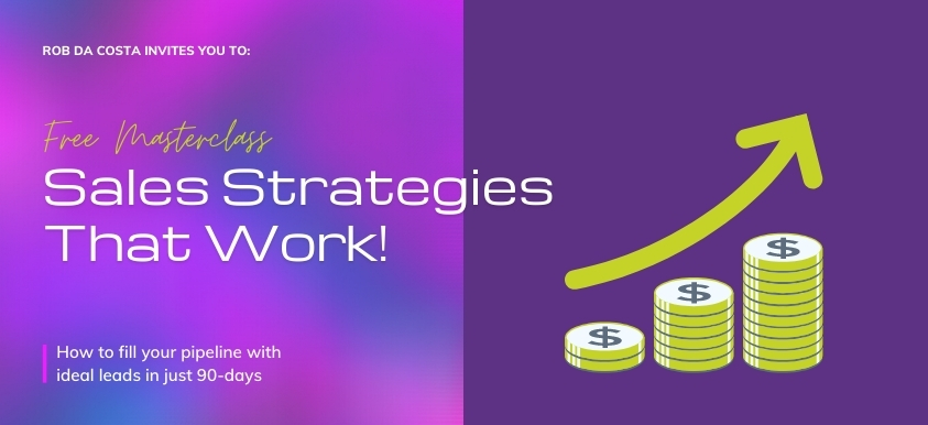 Sales Strategies That Work! With Rob Da Costa image