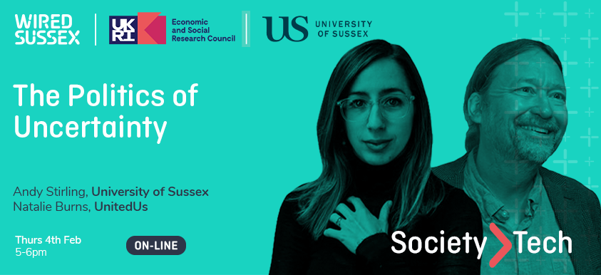 Society > Tech | The Politics of Uncertainty | Natalie Burns & Andy Stirling image