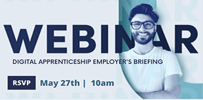 Digital Apprenticeship Employer's Briefing Webinar