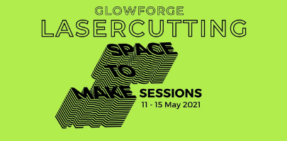 Glowforge Laser Cutting | Space to Make | Worthing