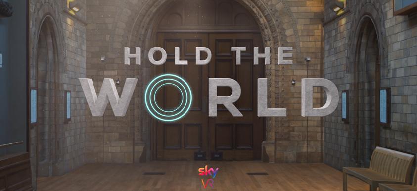 Hold The World VR Experience