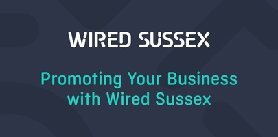Promoting Your Business with Wired Sussex