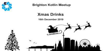 Brighton Kotlin Xmas Drinks