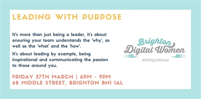 Brighton Digital Women: Leading with Purpose