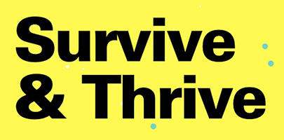 Survive & Thrive: Building your Social Media Presence