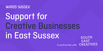 Support for Creative Businesses in East Sussex