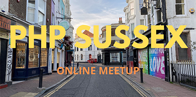 PHP Sussex | Online Meetup