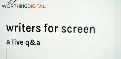 Worthing Digital talks: Writers for Screen